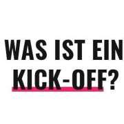 Was ist ein Kick-Off?