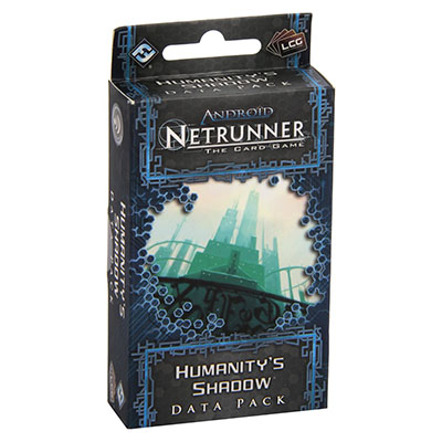 Android Netrunner – Humanitys Shadow