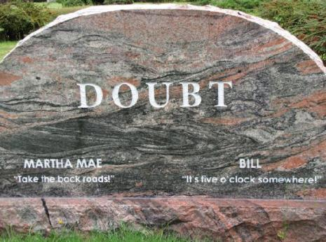 Doubt Funny tombstones, funny gravemarkers funny headstones funny names stupid names sexual innuendos bad tattoos worst tattoos funny signs sexual innuendos funny halloween awkward family photos bad family worst family