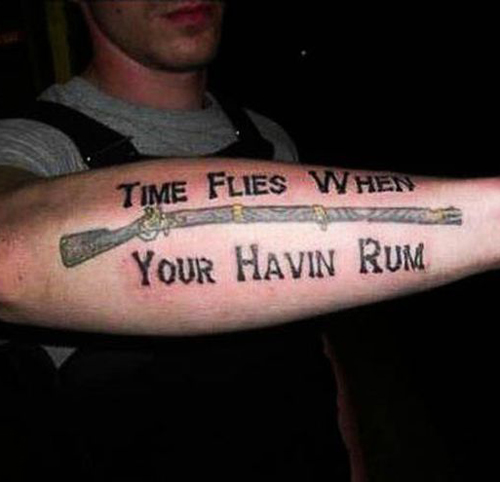 misspelled tattoos time flies when your having rum bad tattoos terrible awful ugliest tattoos wtf tattoos, horrible awkward family worst tattoos photos crazy people weird people stupid humor redneck humor photobombs