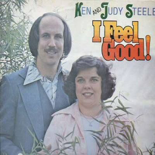 Ken abd Judy Steele I Feel Good Worst album covers bad album covers funny albums lps vinyl classic album art rock gospel big hair worst tattoos funny pictures awkward family photos stupid horrible terrible records awful