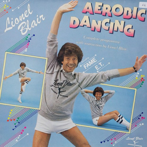Aerobic Dancing Lionel Blair Worst album covers bad album covers funny albums lps vinyl classic album art rock gospel big hair worst tattoos funny pictures awkward family photos stupid horrible terrible records awful