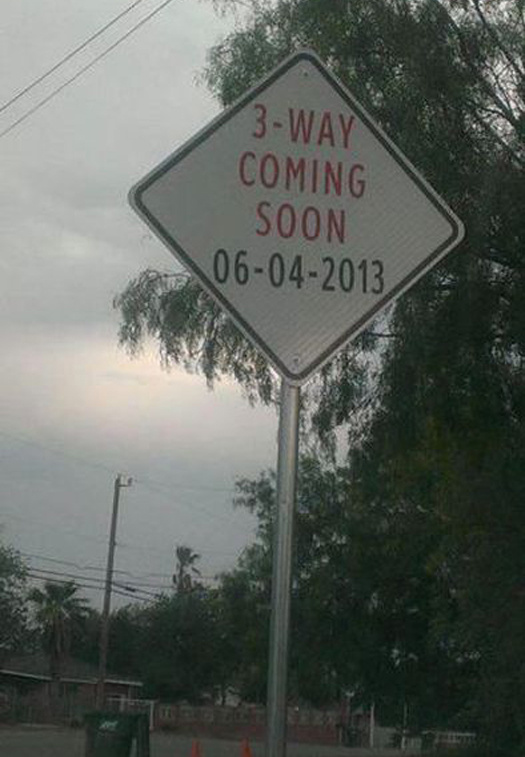 3-Way Coming Soon - Funny Signs