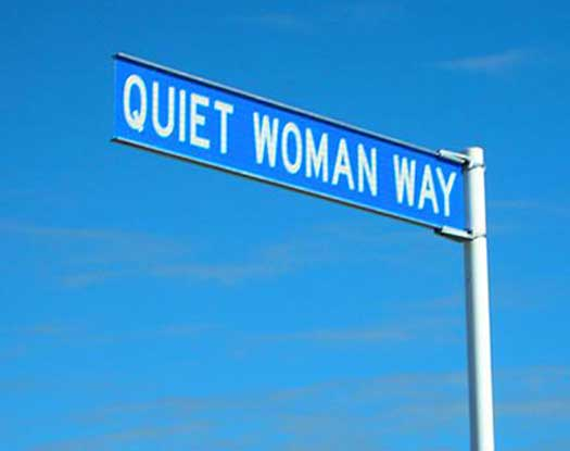 Quiet Woman WAy - There's No Such Thing - Funny Signs