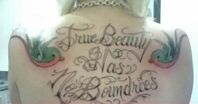 True Beauty Has No Boundries – Bad Tattoos Worst Tattoos Regrettable Ugliest Tats WTF Funny