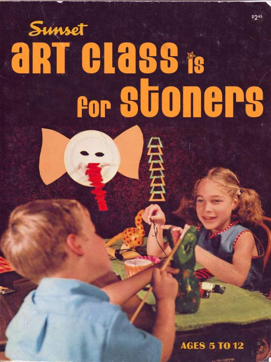 Art Class is for Stoners -15 of the Worst Bad Children's Books