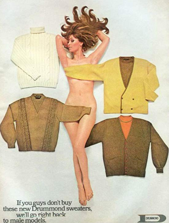 Drummond Sweaters Sexist Ad ~ 35 Bitchin' 70s Mens Fashions