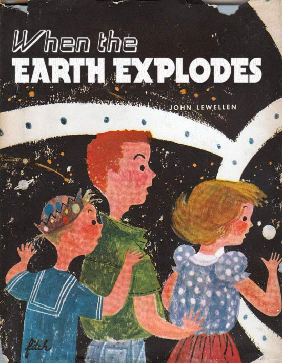 When the Earth Explodes ~ 15 More Worst Bad Children's Books