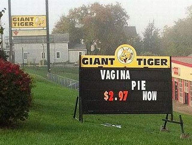 Vagina Pie ~ 25 Funny Signs