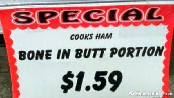 Bone In Butt Ham ~ ~ Funny Strange Signs Lost in Translation