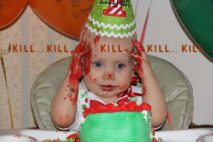 """Baby in highchair on birthday covered in red frosting that looks like blood thinking """"Kill Kill"""""""