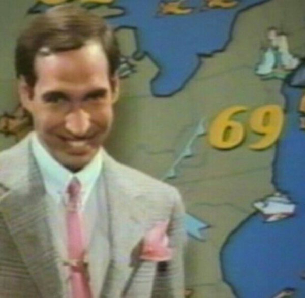 Creepy Weatherman with a high of 69 degrees