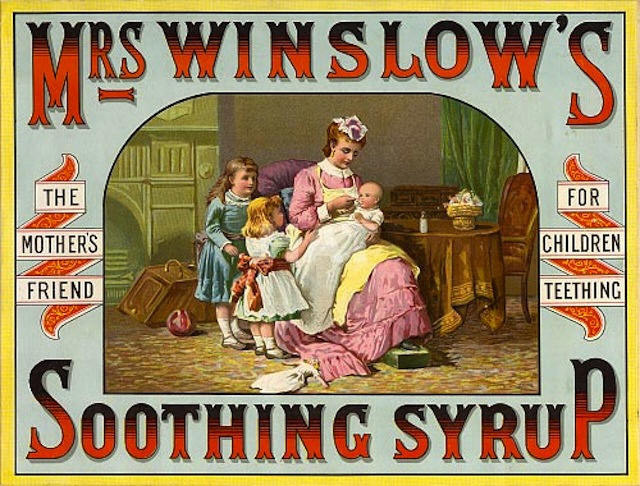 Creepy Vintage Mrs Winslow Soothing Syrup Ad with morphine and alcohol