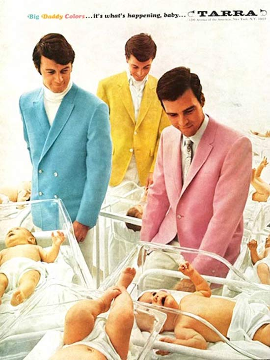 1970s men's fashions. Three models in maternity ward with babies. Big Daddy Colors, it's what's happening, baby by Tarra