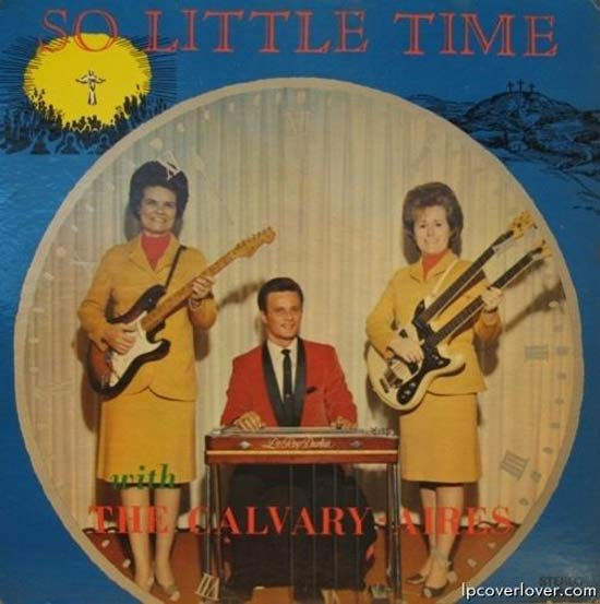 Calvary Aires So Little Time ~ Funny, Creepy Bad Album Cover Art