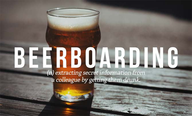 Brilliant New Words That Need To Be Added to the Dictionary: Beerboarding