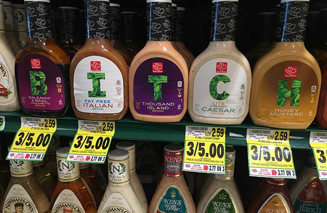 Funny Pics ~ 37 Outrageous Images ~ bitch salad dressings