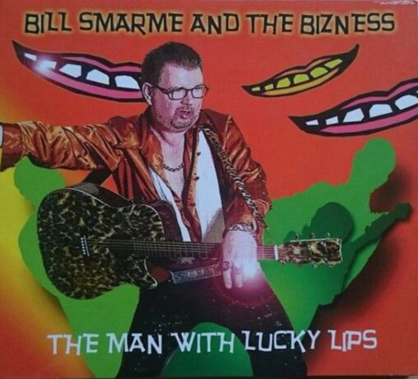 "Bill Smarmy & the Business ""Lucky Lips"" ...Worst Album Covers Ever!"