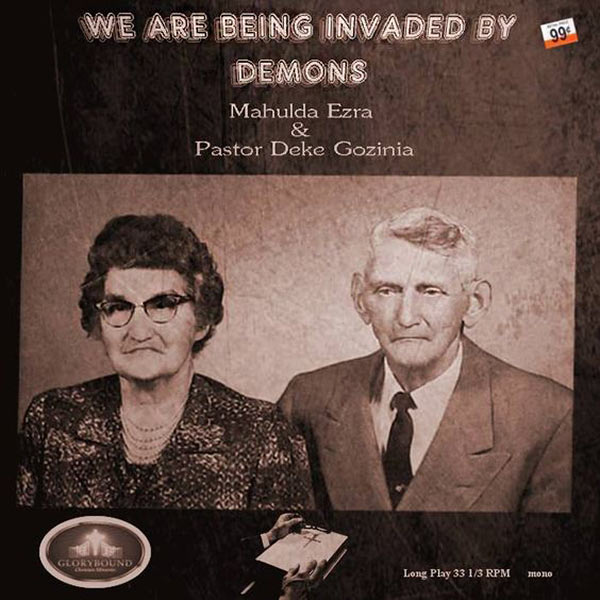 """We Are Being Invaded By Demons"" Mahulda Ezra & Paster Deke Gozina ...Worst Album Covers Ever!"