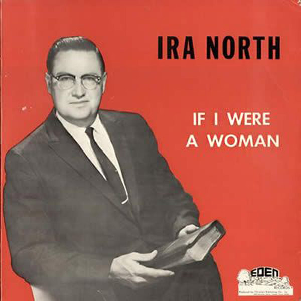Ira North, If I were a woman... The Worst Album Covers Ever!
