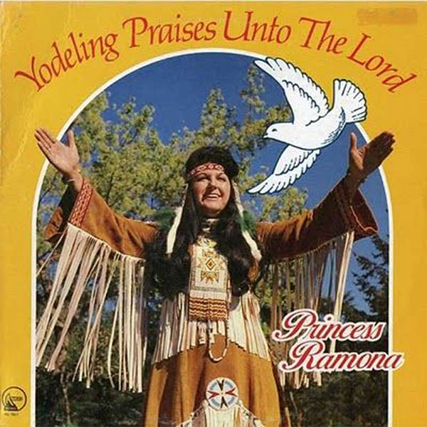"""Yodeling Praises Unto the Lord"" by Princess Romona ...Worst Album Covers Ever!"