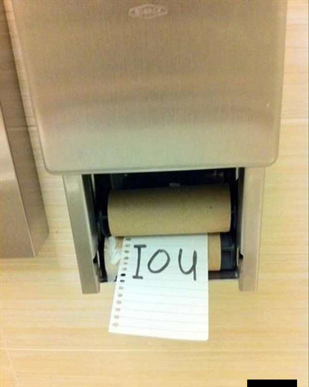 33 Funny Pics ~ out of toilet paper you