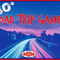 40+ Road Trip Games