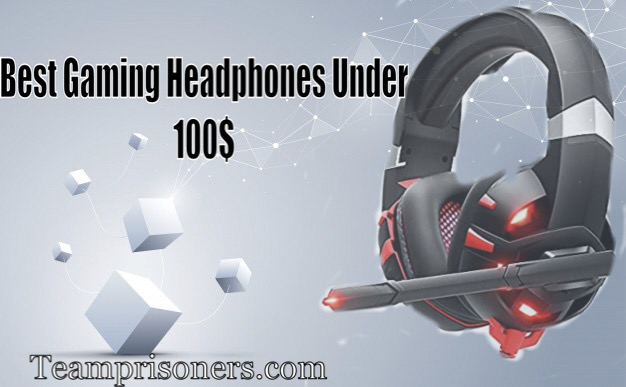 Best gaming headphones under 100$
