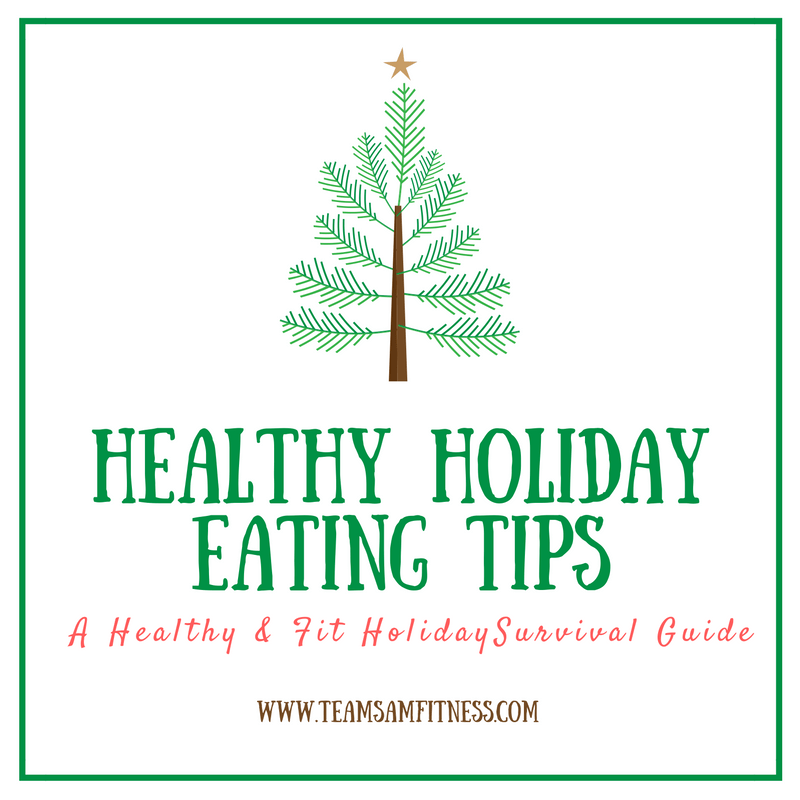 Healthy Holiday Eating Tips~A healthy and fit holiday survival guide