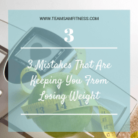3 mistakes that are keeping you from losing weight