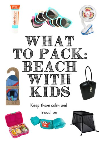 Looking For Ideas Of What To Pack With Kids At The Beach Ive