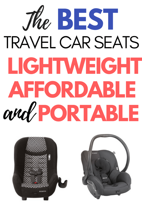 Are You Looking For The Best Travel Car Seat Check Out My Ultimate