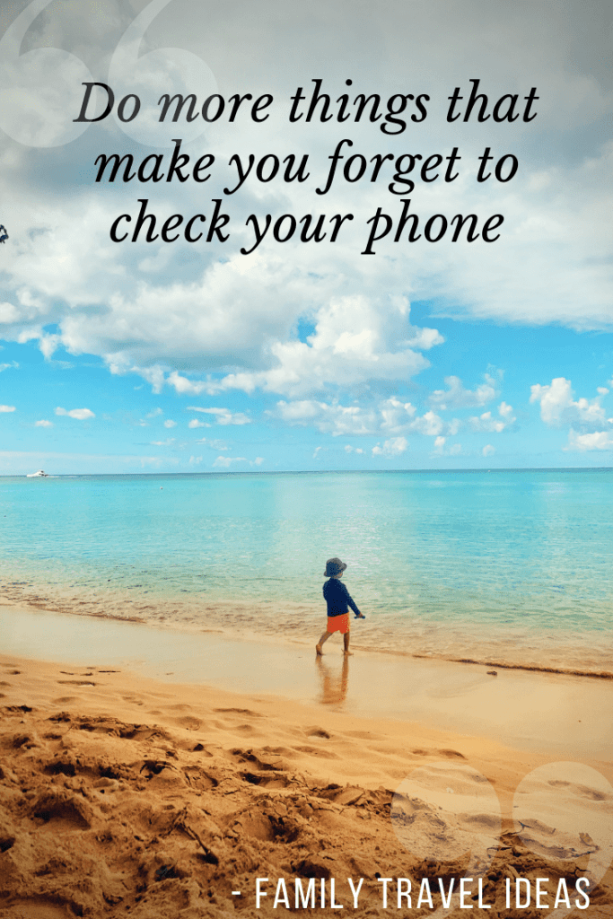 Do more things that make you forget to check your phone! I love all this inspirational quotes about traveling with family. 75+ quotes to fuel your wanderlust! #quotes #travelquotes