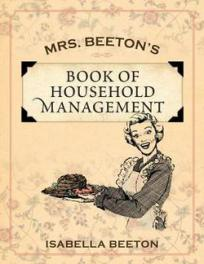 Mrs. Beeton's Book of Household Management Published 2011