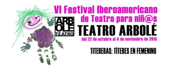 VI Festival Iberoamericano de Teatro para Niñas y Niños de Teatro Arbolé en Zaragoza.