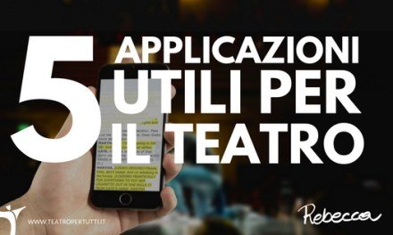 5 App utili per il teatro