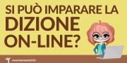 Si può imparare la Dizione online? Analisi dei corsi di dizione sul web