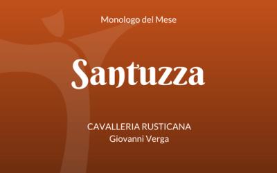 """Il Monologo di Santuzza, da """"Cavalleria Rusticana"""" di Giovanni Verga"""
