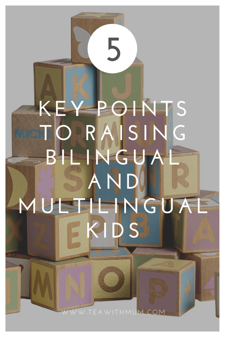 Five key points to raising bilingual and multilingual kids