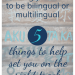 Raising bilingual and multilingual kids: 5 things to help set you on the right track