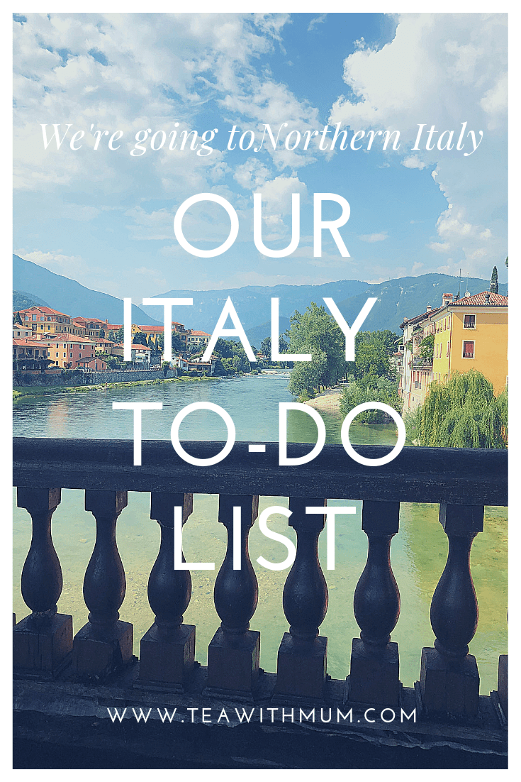Our Italy to-do list: With Bassano del Grappa