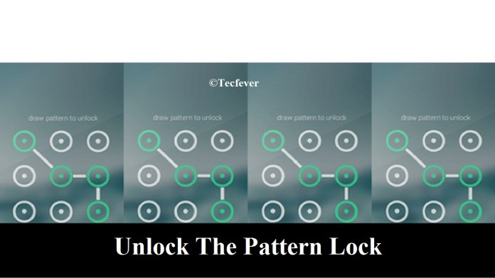 Unlock The Pattern Lock On Android Phone