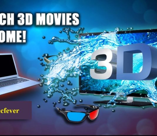 Watch 3D movies At Home