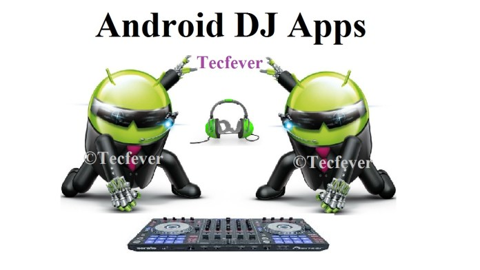 Android DJ Apps