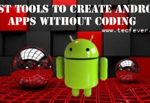 Best Tools To Create Android Apps Without Coding