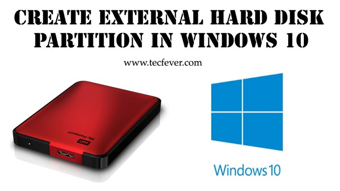 Create External Hard Disk Partition In Windows 10