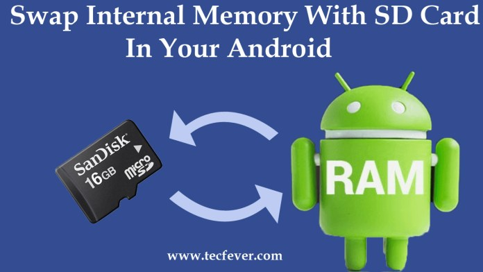 Swap Internal Memory With SD Card In Your Android