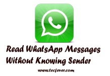 Read WhatsApp Messages Without Knowing Sender
