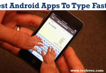 Best Android Apps To Type Faster