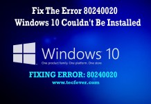 Fix The Error 80240020 Windows 10 Couldn't Be Installed